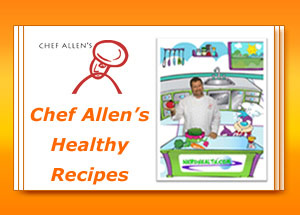 Chef Allen's Healthy Recipes